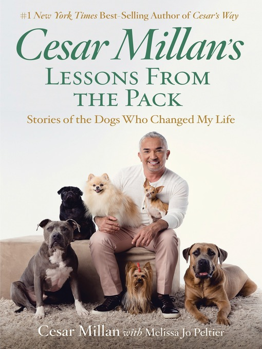 Title details for Cesar Millan's Lessons from the Pack by Cesar Millan - Available