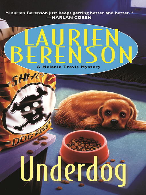 Title details for Underdog by Laurien Berenson - Wait list