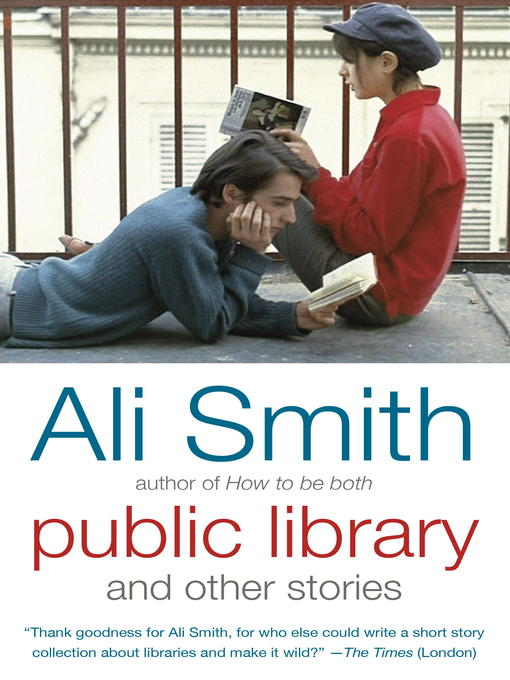 Title details for Public Library and Other Stories by Ali Smith - Wait list