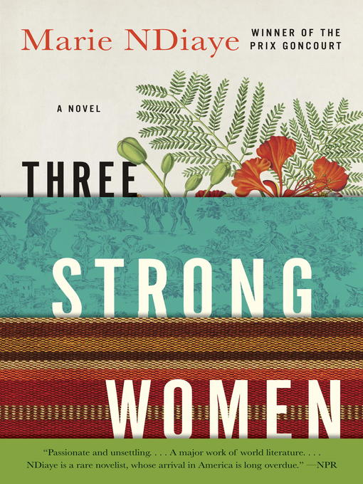 Title details for Three Strong Women by Marie NDiaye - Available