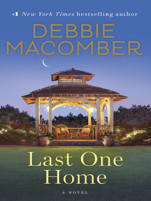 Title details for Last One Home by Debbie Macomber - Wait list