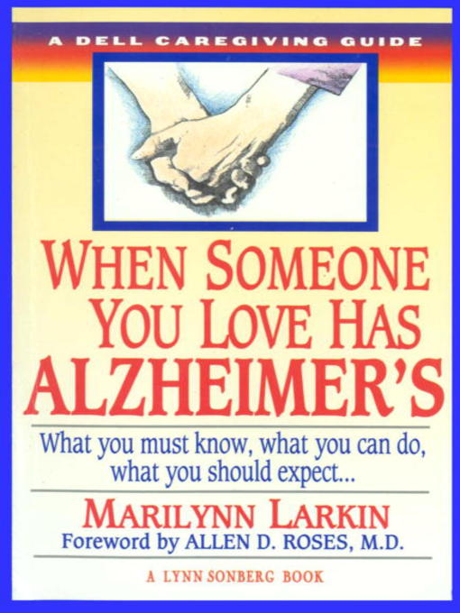 Title details for When Someone You Love Has Alzheimer's by Marilyn Larkin - Available