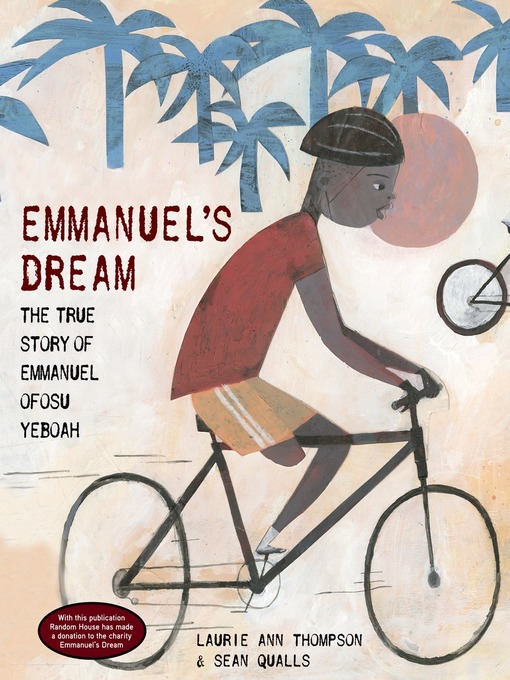 Title details for Emmanuel's Dream by Laurie Ann Thompson - Available