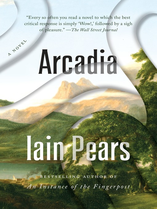 Title details for Arcadia by Iain Pears - Available