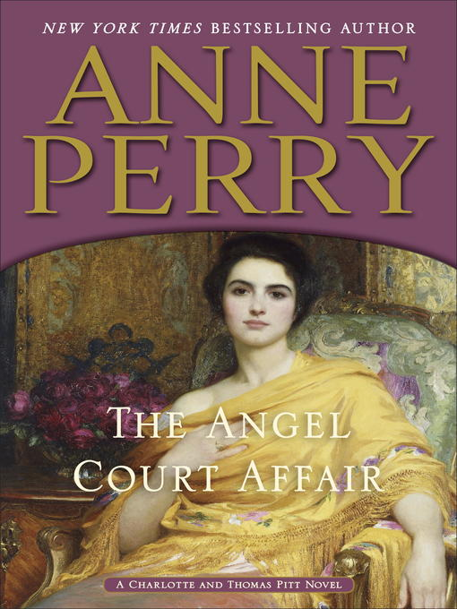Title details for The Angel Court Affair by Anne Perry - Available