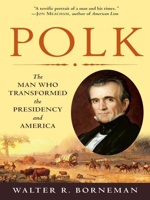 Title details for Polk by Walter R. Borneman - Available