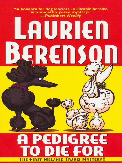 Title details for A Pedigree to Die For by Laurien Berenson - Wait list