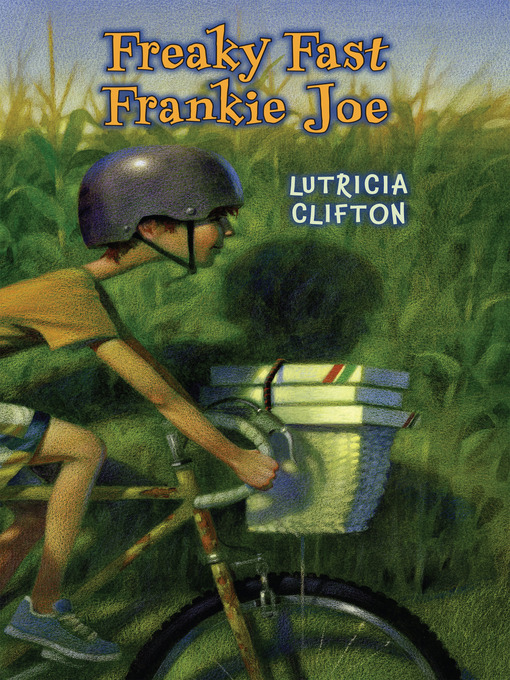 Title details for Freaky Fast Frankie Joe by Lutricia Clifton - Wait list