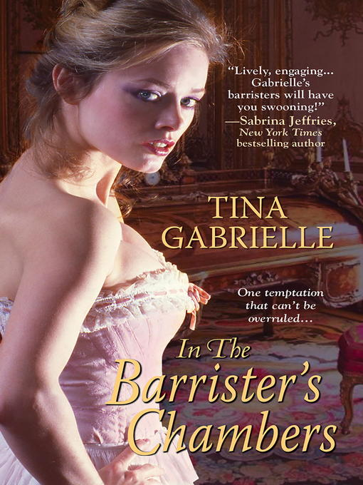 Title details for In the Barrister's Chambers by Tina Gabrielle - Available
