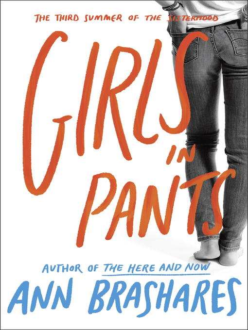 Title details for Girls In Pants by Ann Brashares - Wait list