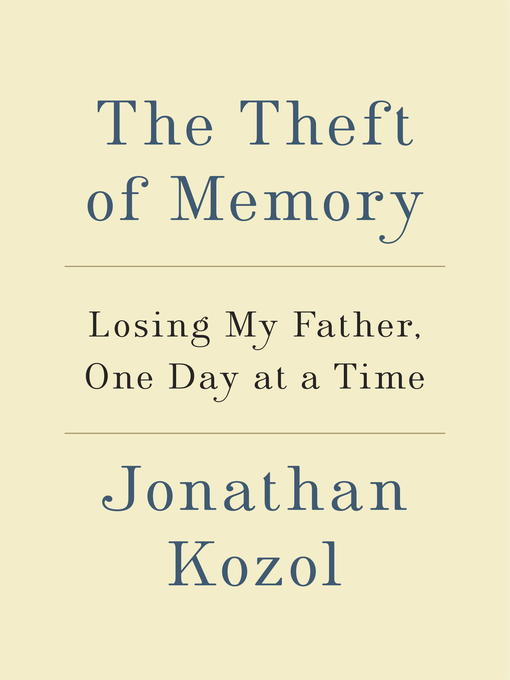 Title details for The Theft of Memory by Jonathan Kozol - Wait list