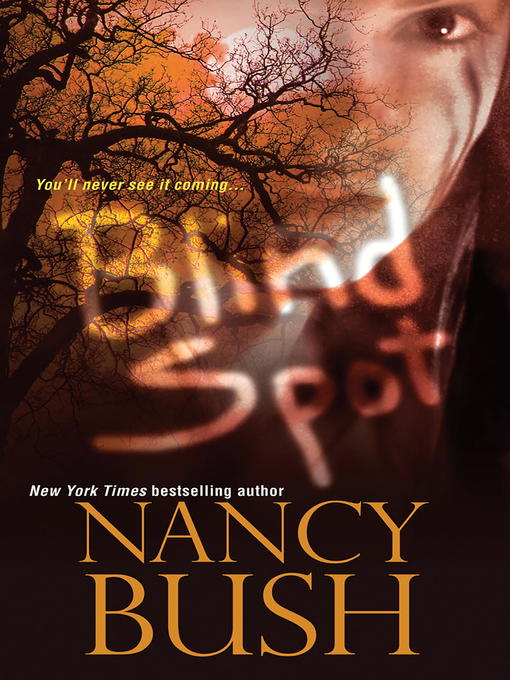 Title details for Blind Spot by Nancy Bush - Available