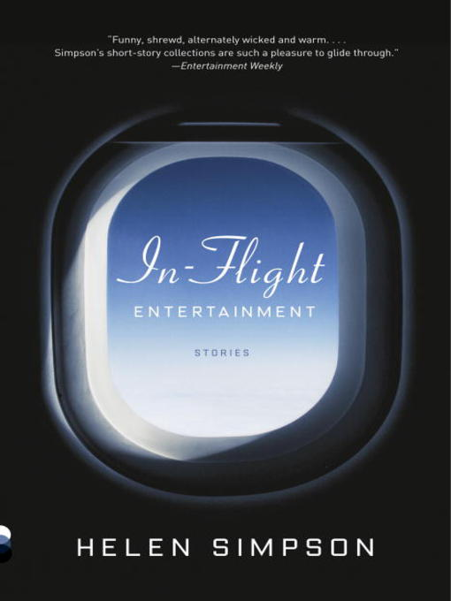 Title details for In-Flight Entertainment by Helen Simpson - Available