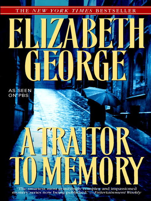 Title details for A Traitor to Memory by Elizabeth George - Wait list