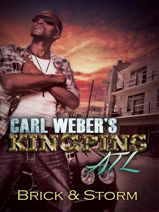 Title details for Carl Weber's Kingpins by Brick - Wait list