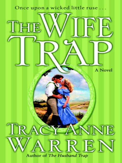 Title details for The Wife Trap by Tracy Anne Warren - Available
