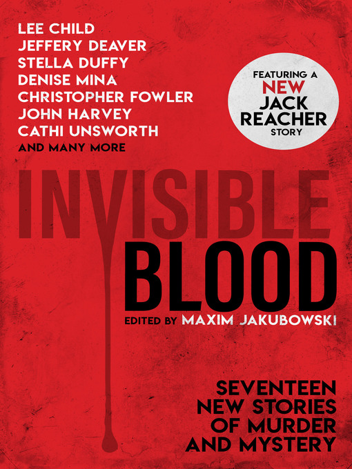 Title details for Invisible Blood by Maxim Jakubowski - Wait list