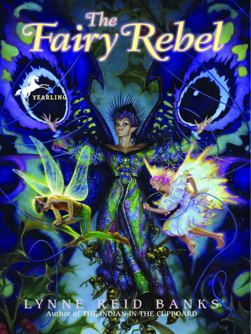 Title details for The Fairy Rebel by Lynne Reid Banks - Available