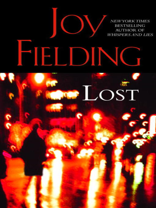 Title details for Lost by Joy Fielding - Available