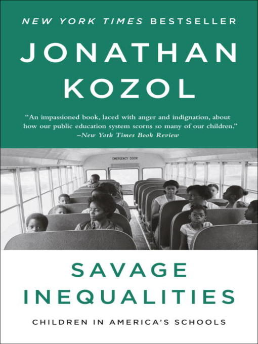 update on savage inequalities essay Unequal childhoods:  2nd edition with an update a  not only because of its powerful portrayal of class inequalities in the united states and its.
