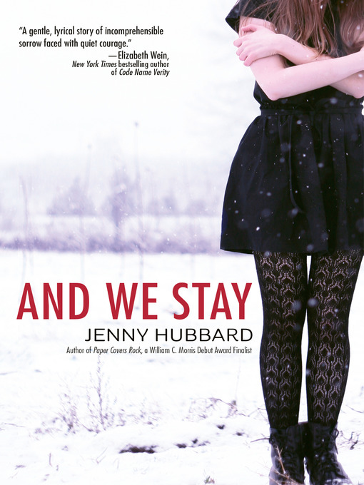 Title details for And We Stay by Jenny Hubbard - Available