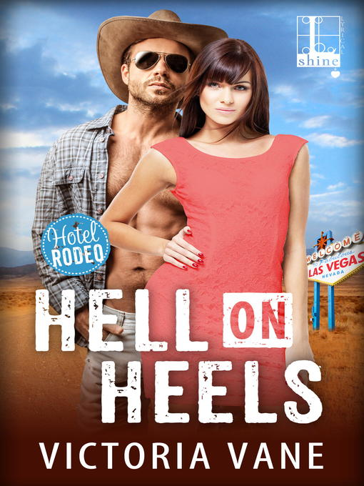 Title details for Hell on Heels by Victoria Vane - Available