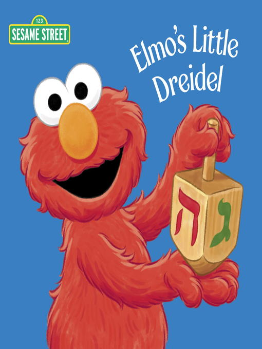 Title details for Elmo's Little Dreidel (Sesame Street) by Naomi Kleinberg - Available