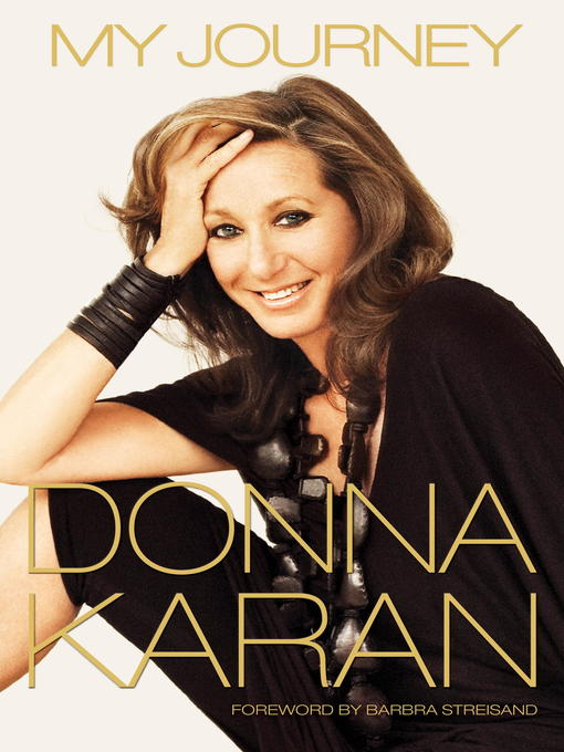 Title details for My Journey by Donna Karan - Available