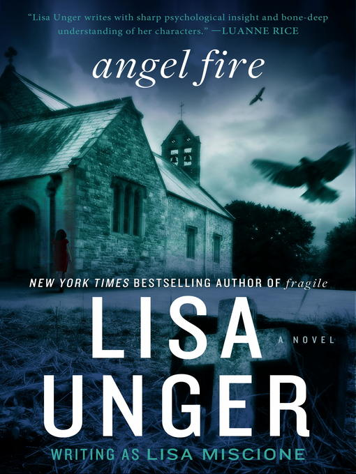 Title details for Angel Fire by Lisa Unger - Available