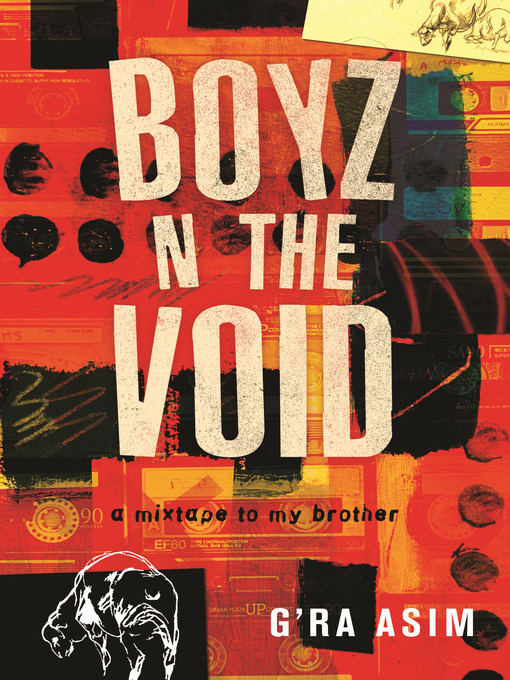 Title details for Boyz n the Void by G'Ra Asim - Available