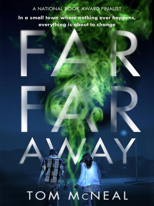 Title details for Far Far Away by Tom McNeal - Available