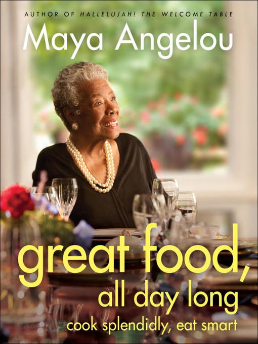 Title details for Great Food, All Day Long by Maya Angelou - Available