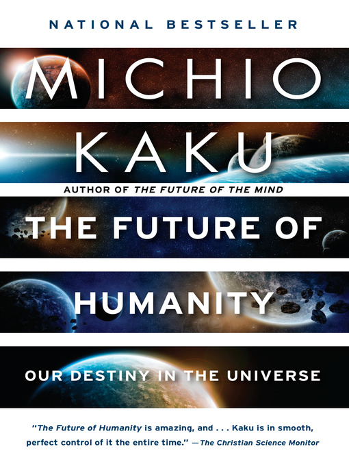 Title details for The Future of Humanity by Michio Kaku - Available
