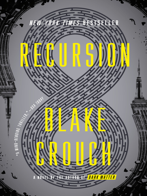 Title details for Recursion by Blake Crouch - Wait list