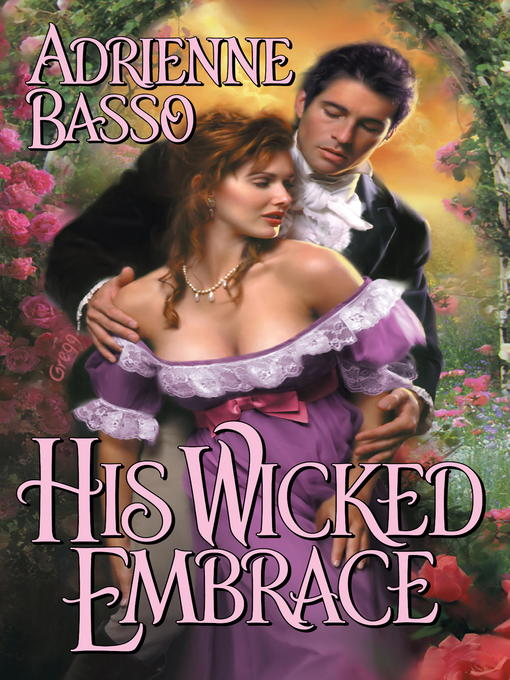 Title details for His Wicked Embrace by Adrienne Basso - Wait list