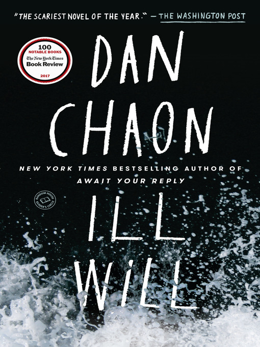 Title details for Ill Will by Dan Chaon - Wait list