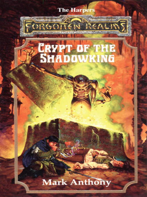a review of mark anthonys fantasy tale crypt of the shadowking Download crypt of the shadowking (forgotten realms: the harpers, #6) by mark anthony 1993 pdf book epub the evil zhentarim attempt to take over the richest of the caravan cities, and harper age.