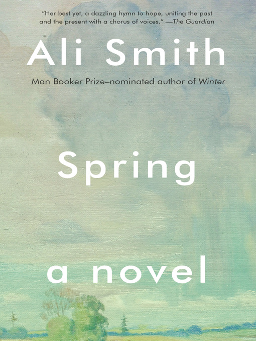 Title details for Spring by Ali Smith - Available