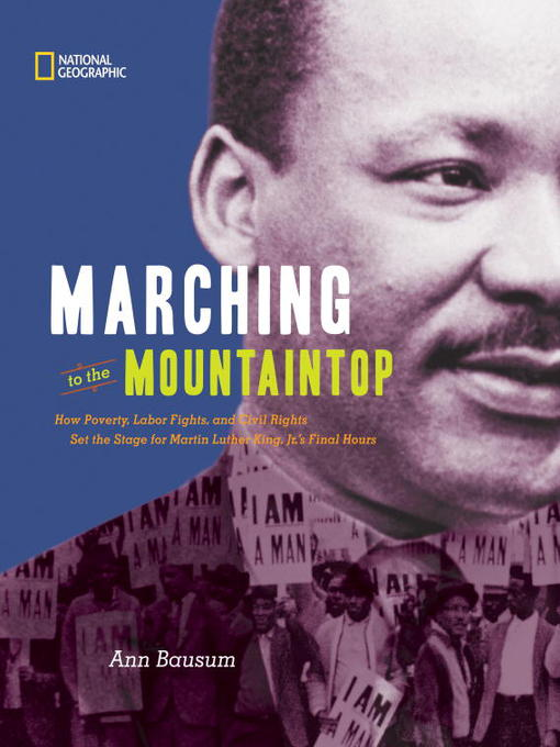 Title details for Marching to the Mountaintop by Ann Bausum - Available