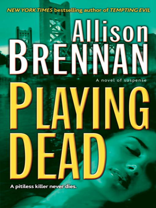 Title details for Playing Dead by Allison Brennan - Wait list