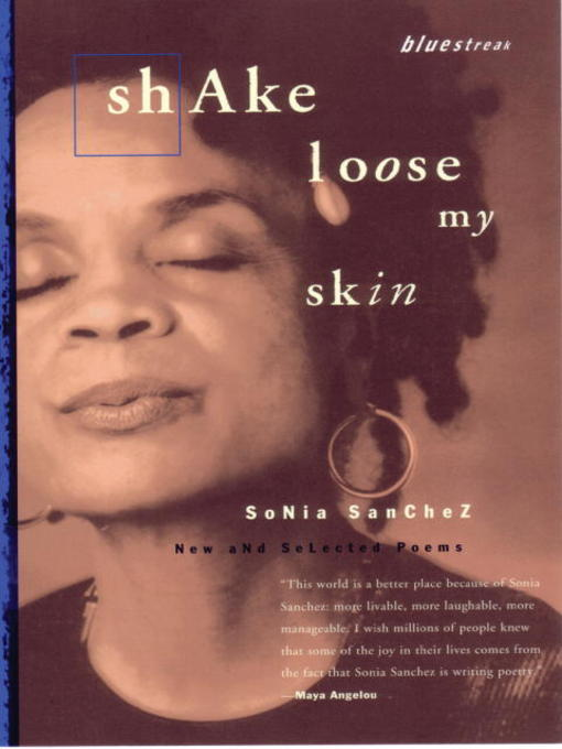 Title details for Shake Loose My Skin by Sonia Sanchez - Wait list