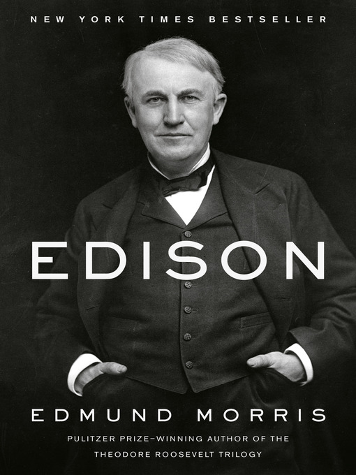 Title details for Edison by Edmund Morris - Available