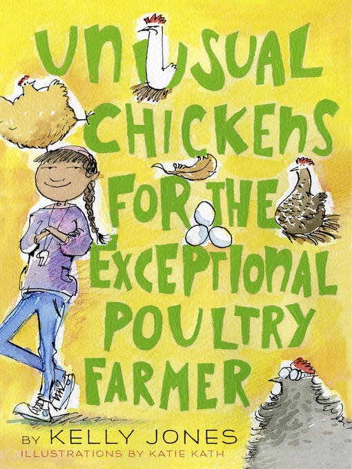 Title details for Unusual Chickens for the Exceptional Poultry Farmer by Kelly Jones - Available