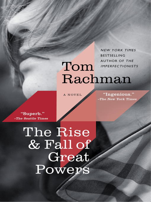 The Rise & Fall of Great Powers - Richmond Public Library