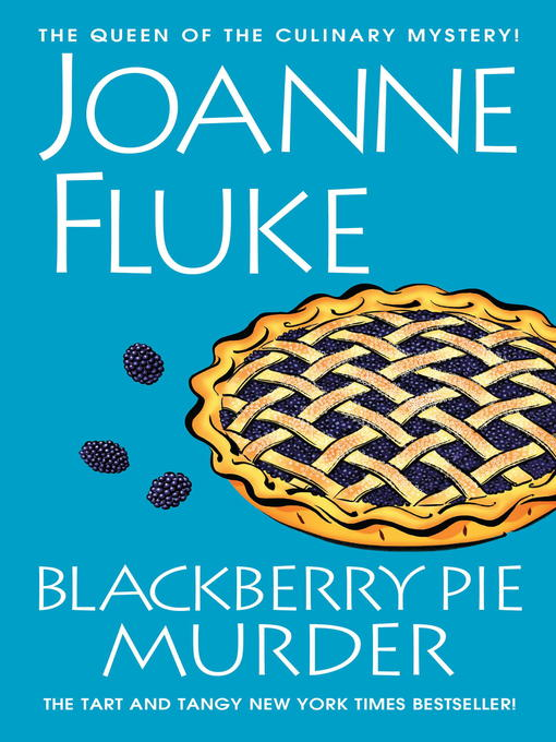 Title details for Blackberry Pie Murder by Joanne Fluke - Available
