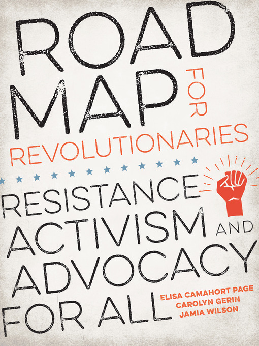 Title details for Road Map for Revolutionaries by Elisa Camahort Page - Available