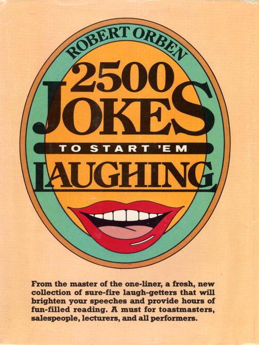 Title details for 2500 Jokes to Start 'Em Laughing by Robert Orben - Wait list