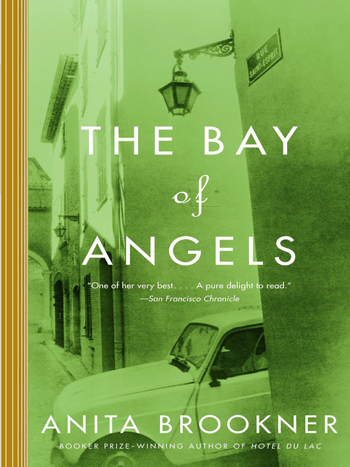 Title details for The Bay of Angels by Anita Brookner - Available