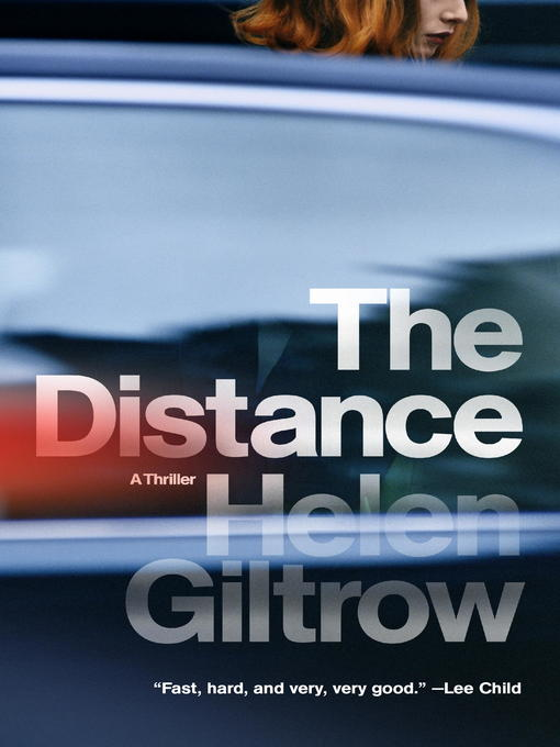 Title details for The Distance by Helen Giltrow - Available