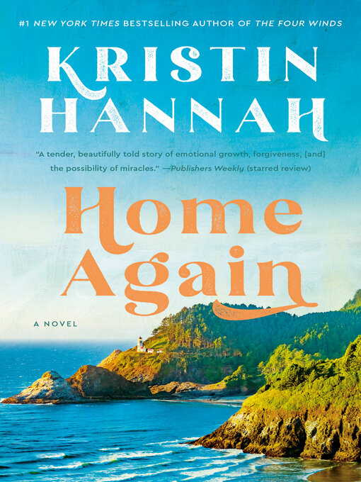 Title details for Home Again by Kristin Hannah - Available